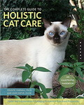 The Complete Guide to Holistic Cat Care Celeste Yarnall