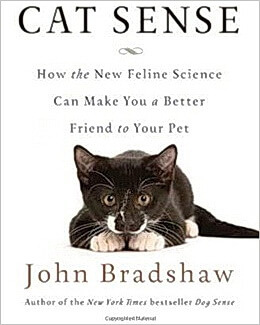 Cat Sense John Bradshaw book